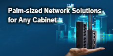 Palm-sized Network Solutions for Any Cabinet