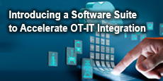 Introducing a Software Suite to Accelerate OT-IT Integration
