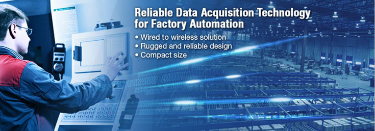 Moxa Reliable Data Acquisition Technology for Factory Automation