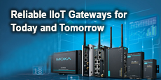 Reliable IIoT Gateways for Today and Tomorrow