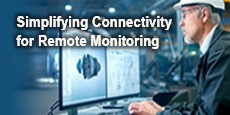 Simplifying Connectivity for Remote Monitoring