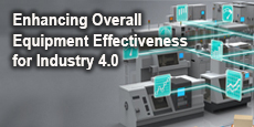 Enhancing Overall Equipment Effectiveness for Industry 4.0