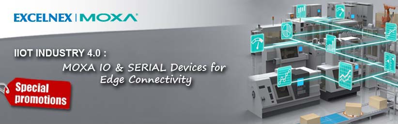 Moxa IO & SERIAL DEVICES for Edge Connectivity